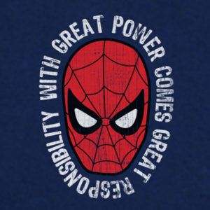 With great power, comes great responsibility.